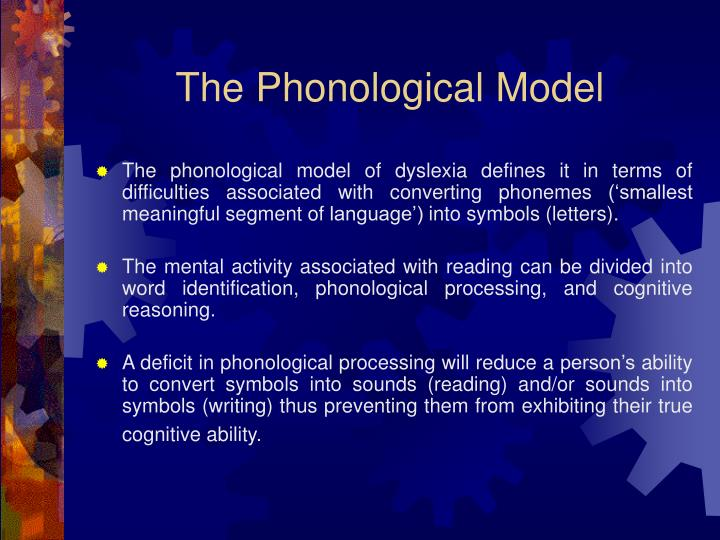 The Phonological Model