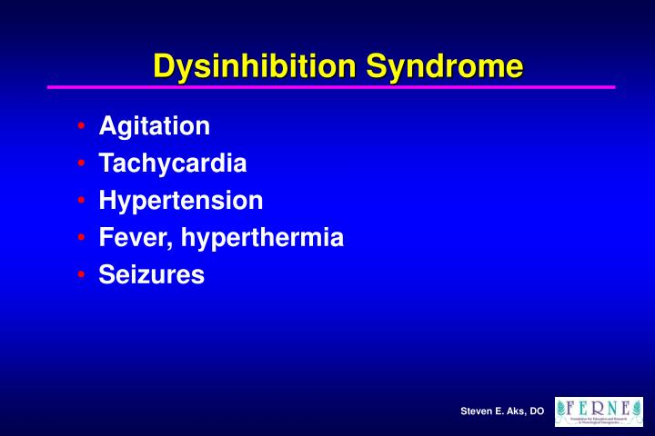 Dysinhibition Syndrome