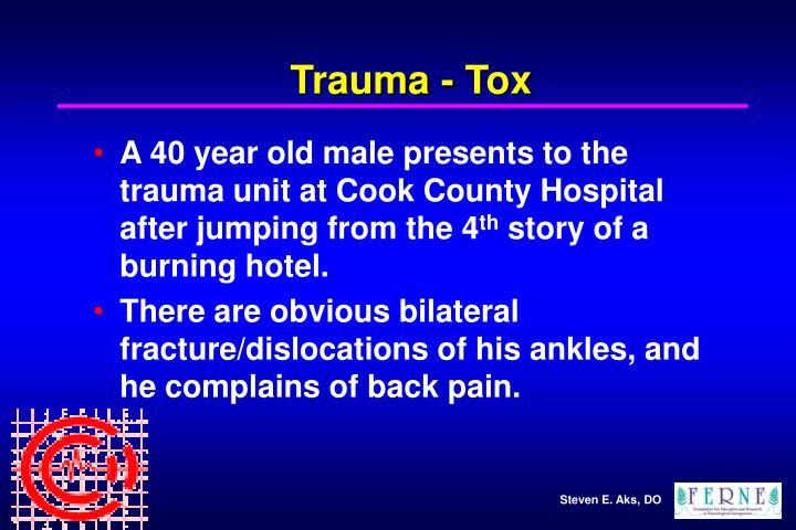 Trauma - Tox
