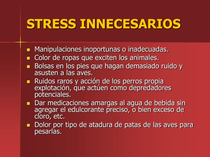 STRESS INNECESARIOS