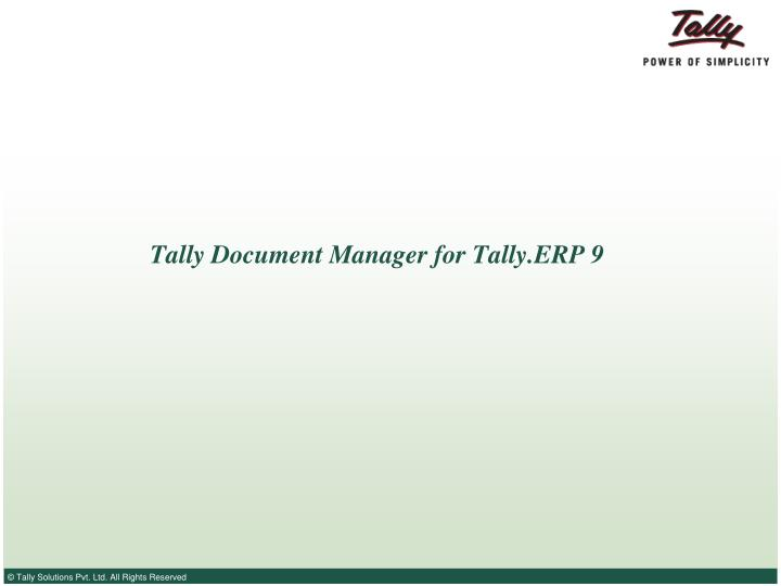 Tally document manager for tally erp 9