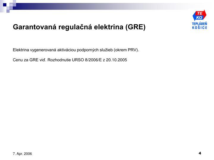 Garantovaná regulačná elektrina (GRE)