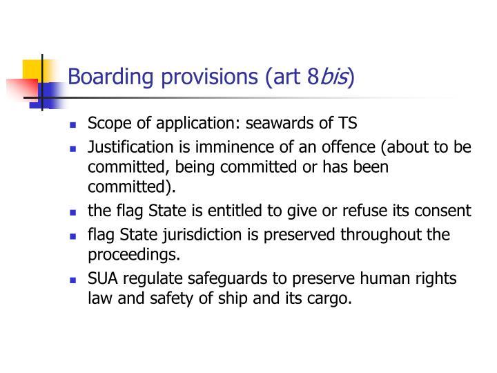 Boarding provisions (art 8