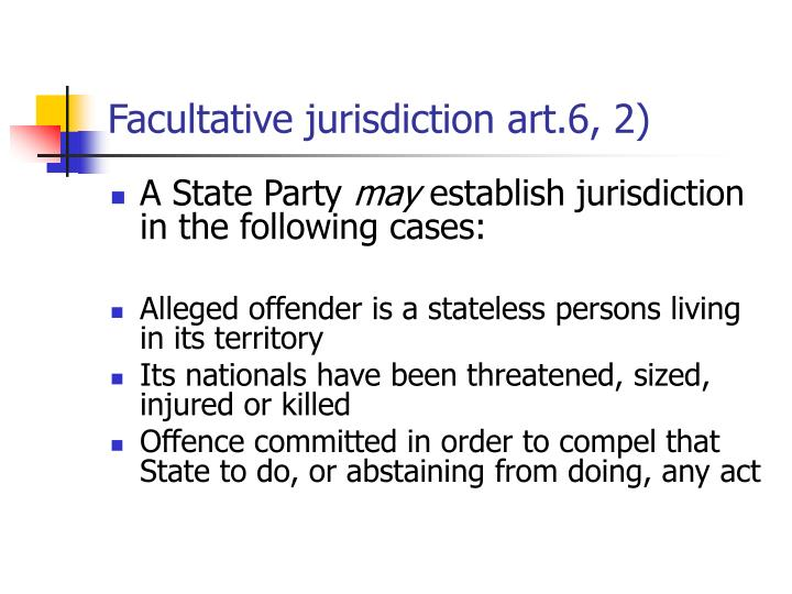 Facultative jurisdiction