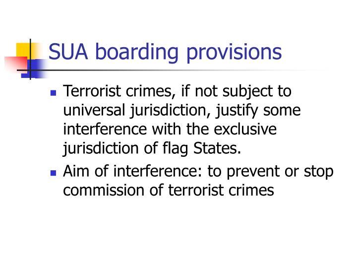 SUA boarding provisions