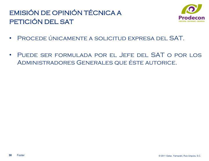 EMISIÓN DE OPINIÓN TÉCNICA A PETICIÓN DEL SAT