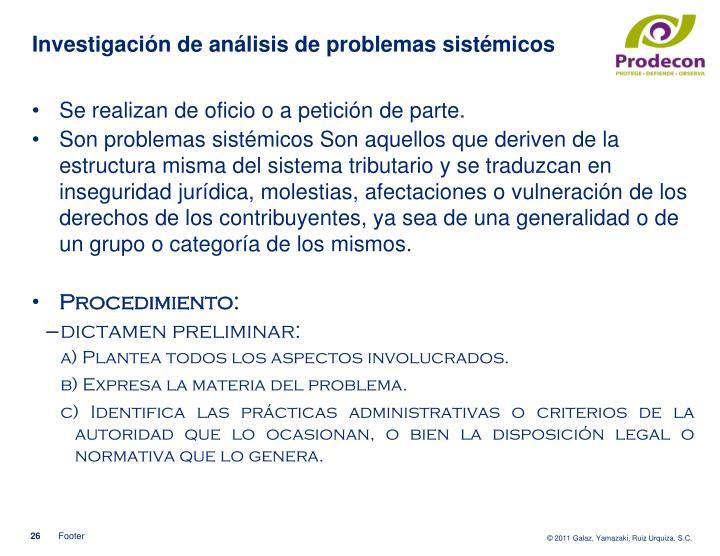 Investigación de análisis de problemas sistémicos