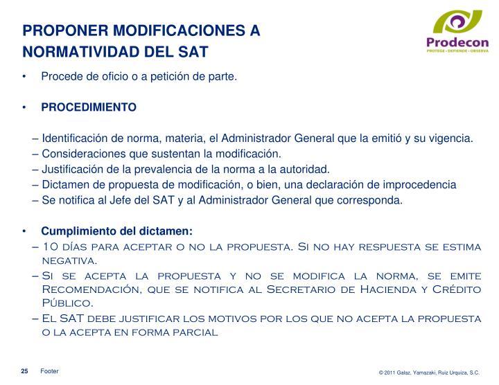 PROPONER MODIFICACIONES A NORMATIVIDAD DEL SAT