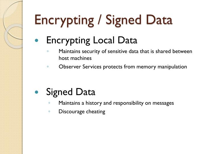 Encrypting / Signed Data