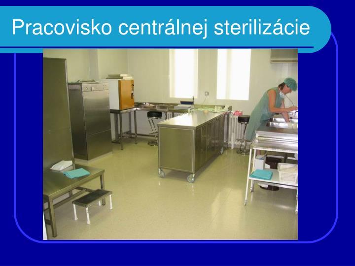 Pracovisko centrálnej sterilizácie