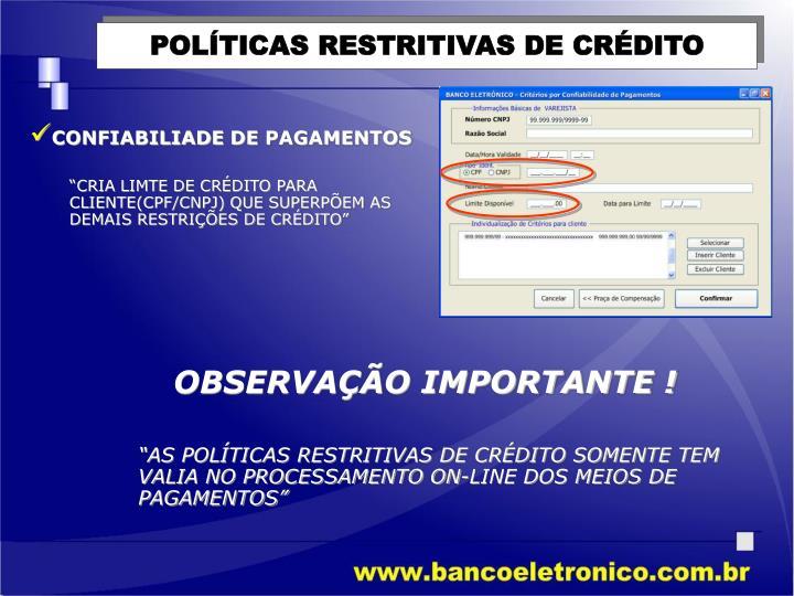 POLÍTICAS RESTRITIVAS DE CRÉDITO