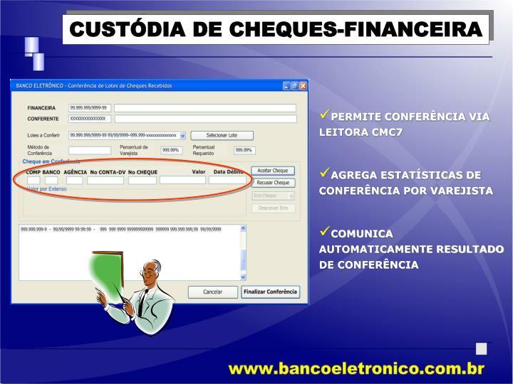 CUSTÓDIA DE CHEQUES-FINANCEIRA