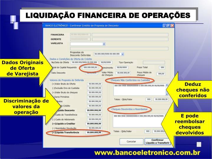 LIQUIDAÇÃO FINANCEIRA DE OPERAÇÕES
