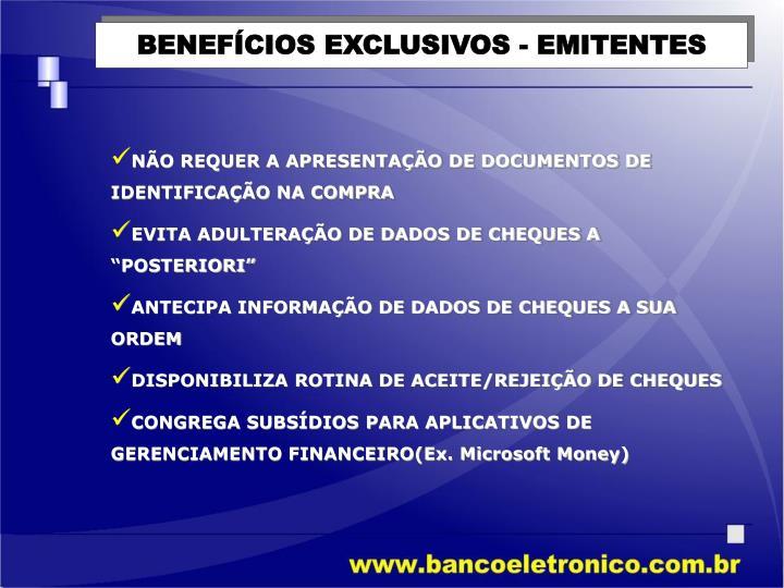 BENEFÍCIOS EXCLUSIVOS - EMITENTES
