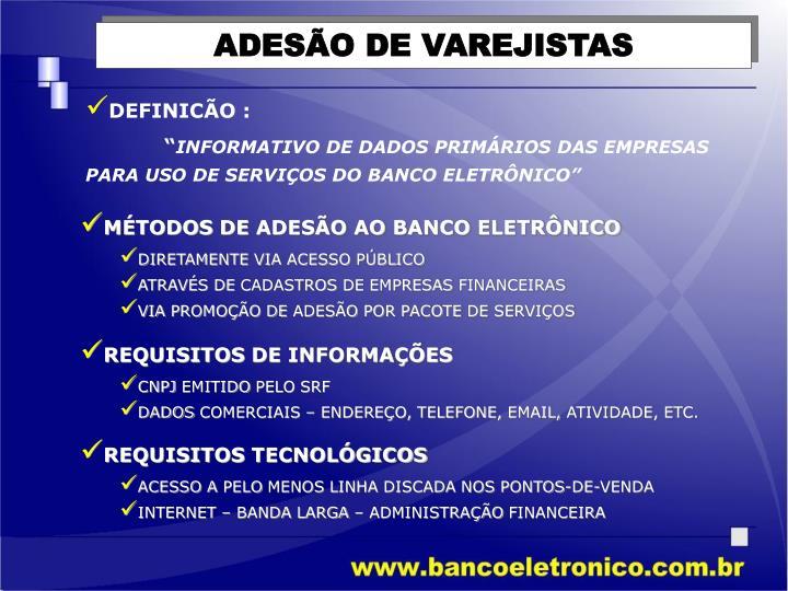 ADESÃO DE VAREJISTAS
