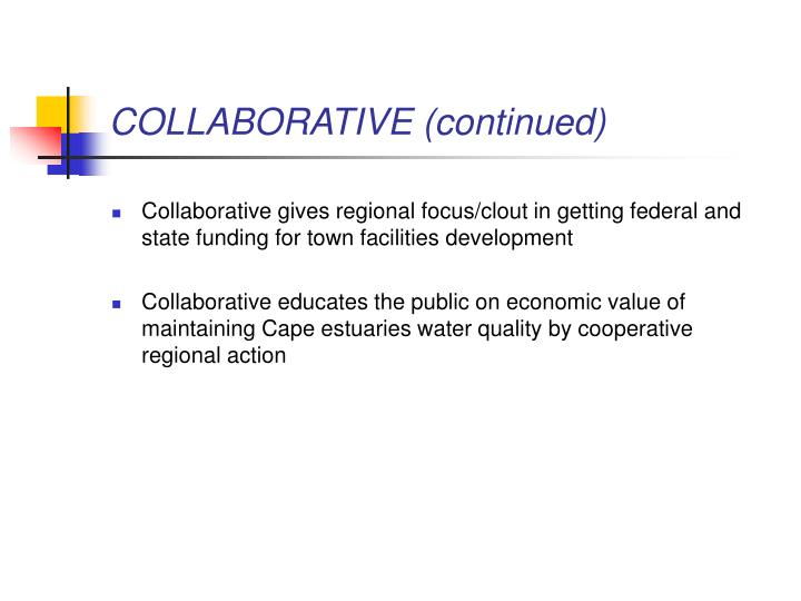COLLABORATIVE (continued)