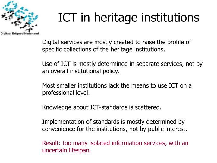 ICT in heritage institutions