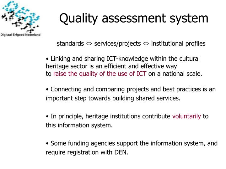 Quality assessment system