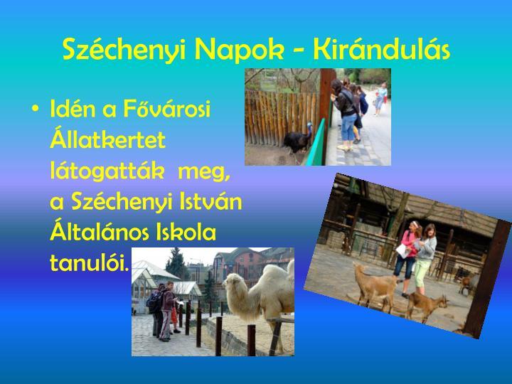 Széchenyi Napok - Kirándulás
