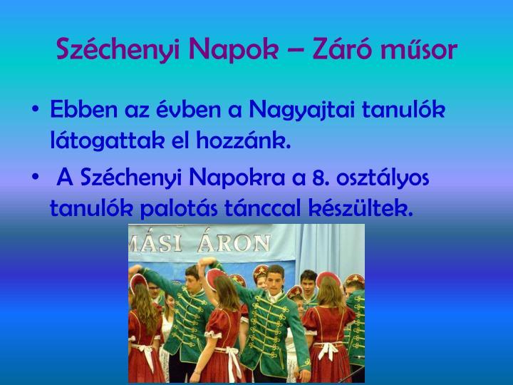 Széchenyi Napok – Záró m