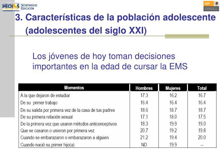 3. Características de la población adolescente