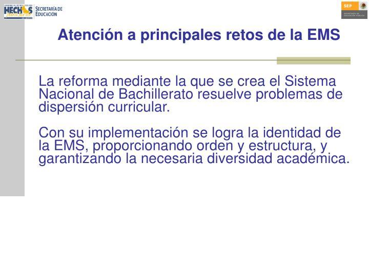 Atención a principales retos de la EMS
