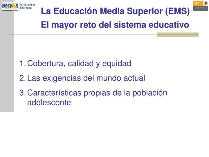 La Educación Media Superior (EMS)