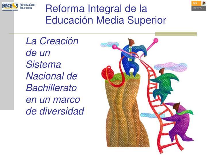 Reforma Integral de la