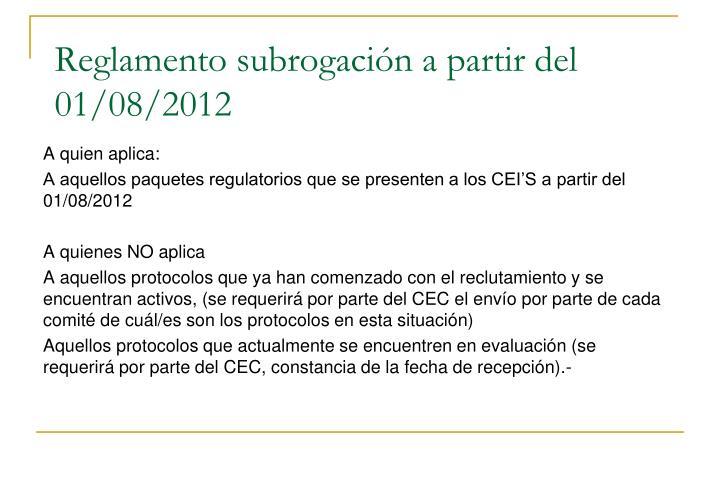 Reglamento subrogación a partir del 01/08/2012