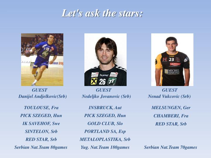 Let's ask the stars: