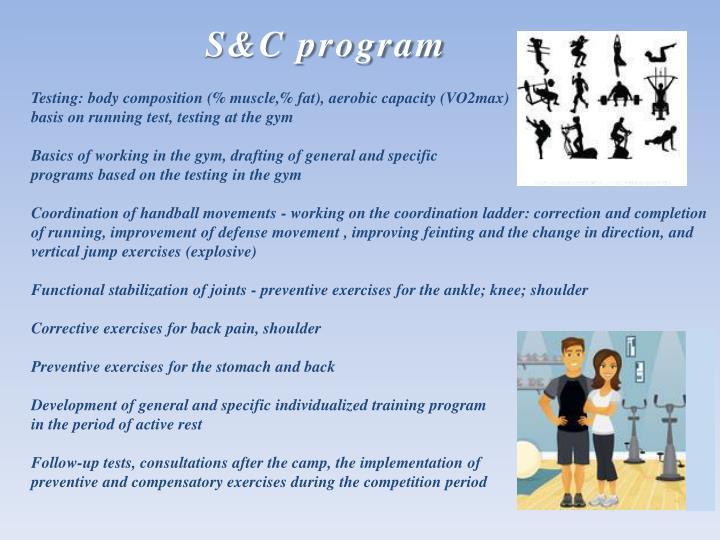 S&C program