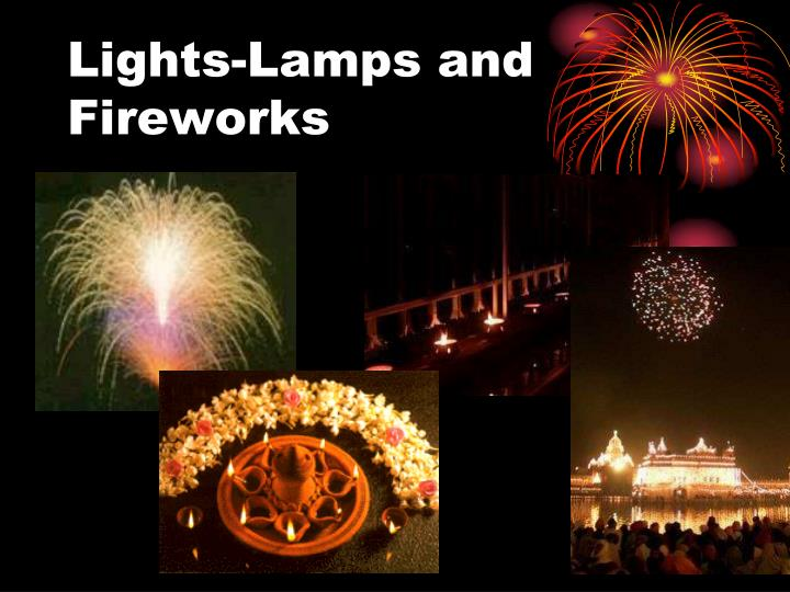 Lights-Lamps and Fireworks