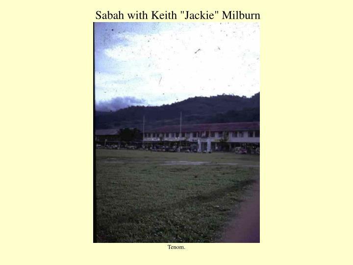 "Sabah with Keith ""Jackie"" Milburn"