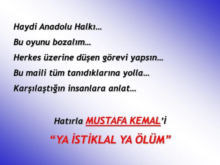 Haydi Anadolu Halkı…