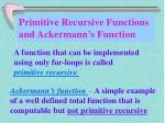 primitive recursive functions and ackermann s function