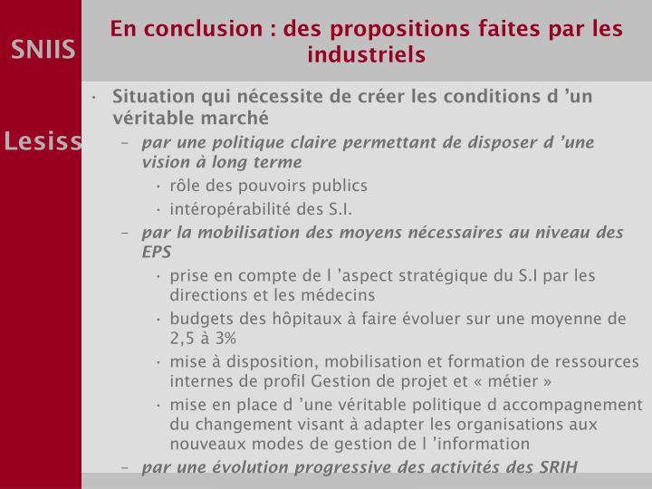 En conclusion : des propositions faites par les industriels