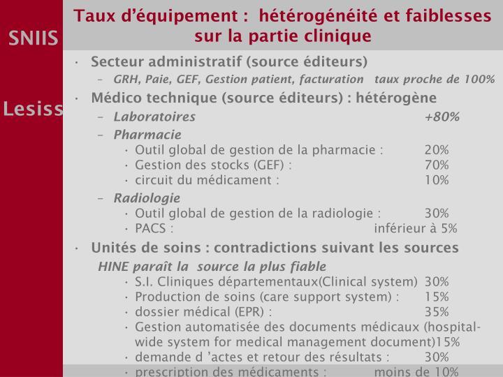 Taux d'équipement :  hétérogénéité et faiblesses sur la partie clinique