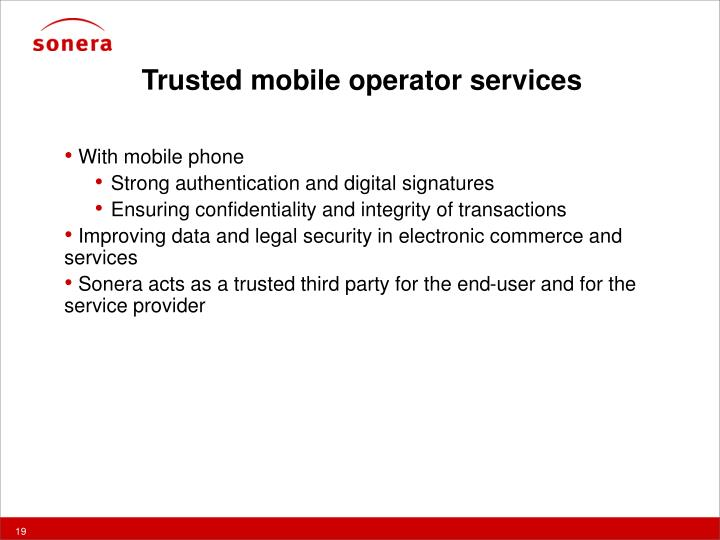 Trusted mobile operator services