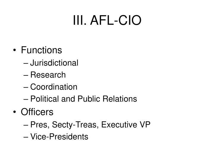 III. AFL-CIO
