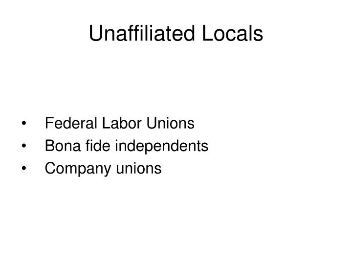 Unaffiliated Locals