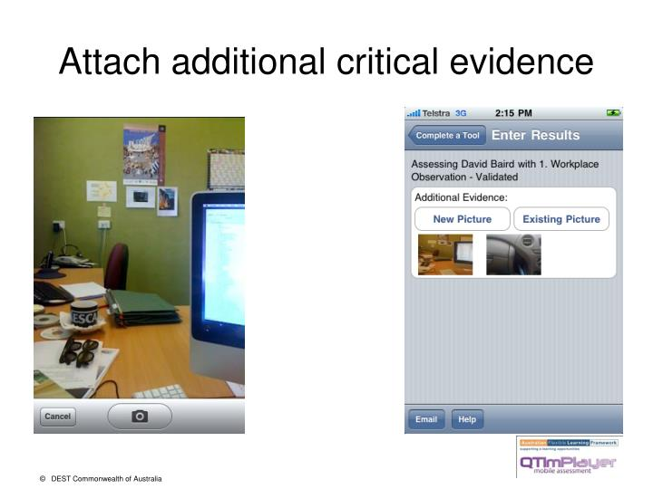 Attach additional critical evidence