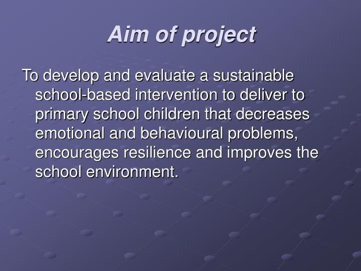 Aim of project