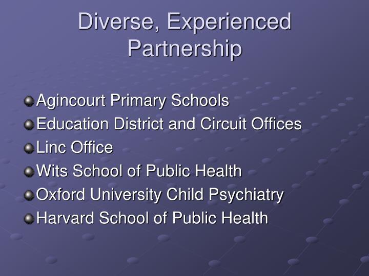 Diverse, Experienced  Partnership