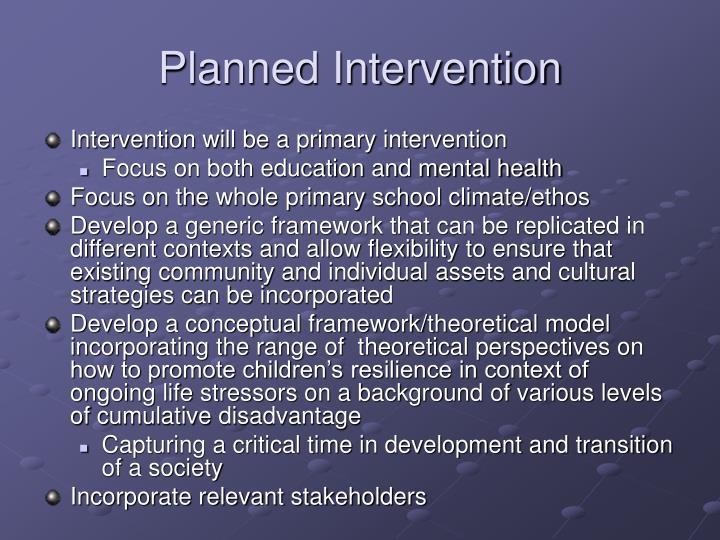 Planned Intervention