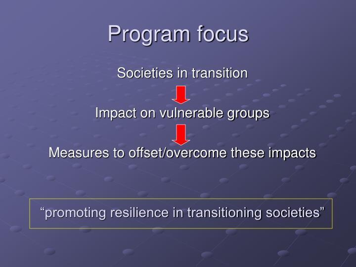 Program focus