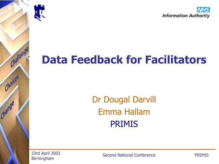 Data feedback for facilitators