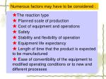 numerous factors may have to be considered