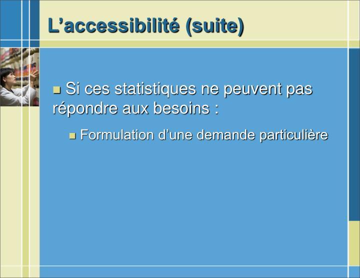 L'accessibilité (suite)