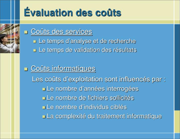 Évaluation des coûts