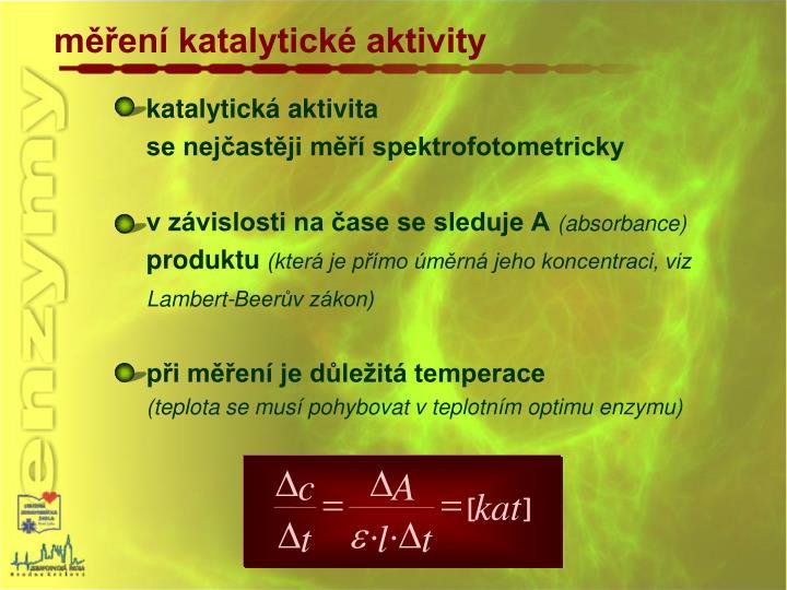 měření katalytické aktivity
